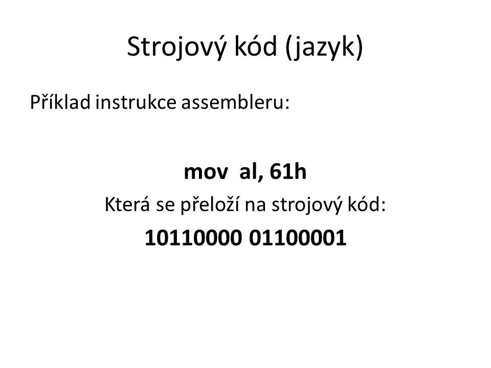 Která se přeloží na strojový kód: