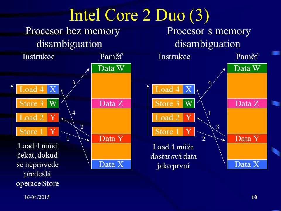 Intel Core 2 Duo (3) Procesor bez memory Procesor s memory