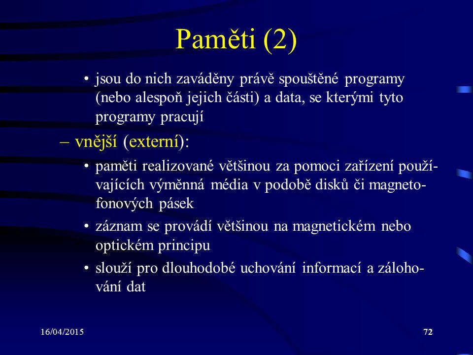 Paměti (2) vnější (externí):