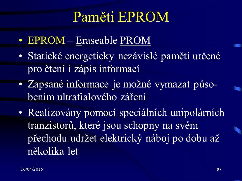 Paměti EPROM EPROM – Eraseable PROM