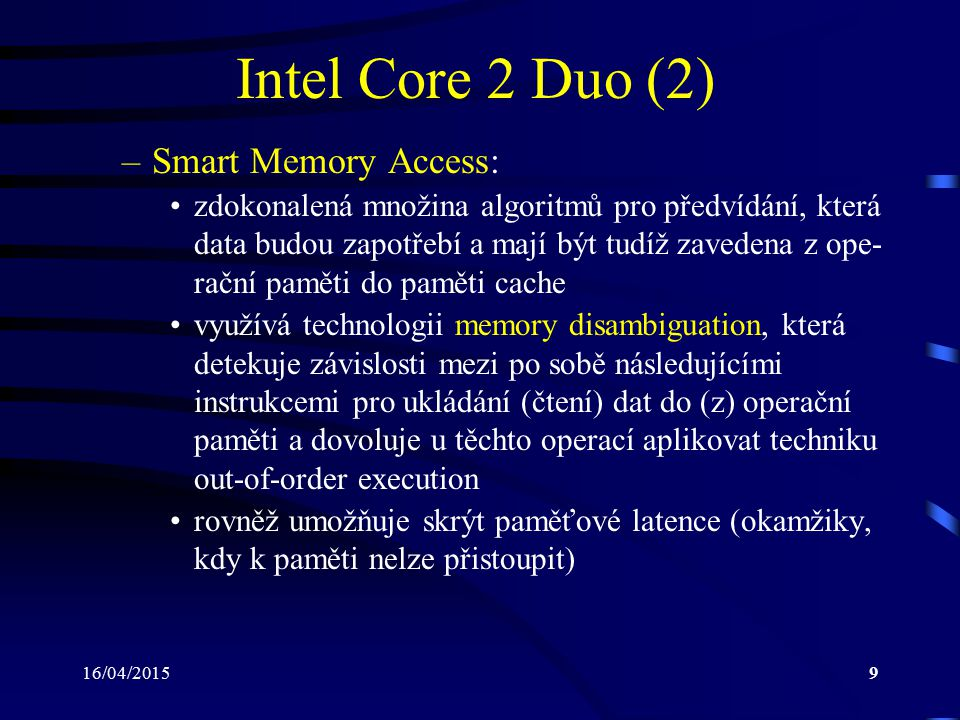 Intel Core 2 Duo (2) Smart Memory Access:
