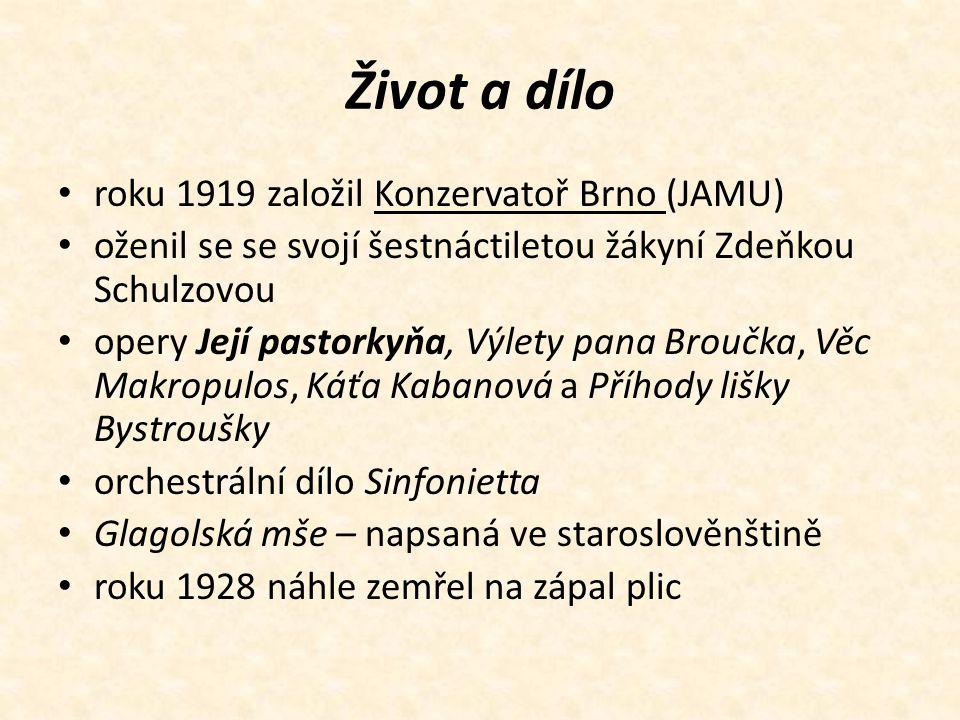 Život a dílo roku 1919 založil Konzervatoř Brno (JAMU)