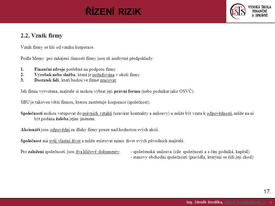 ŘÍZENÍ RIZIK 2.2. Vznik firmy 17.
