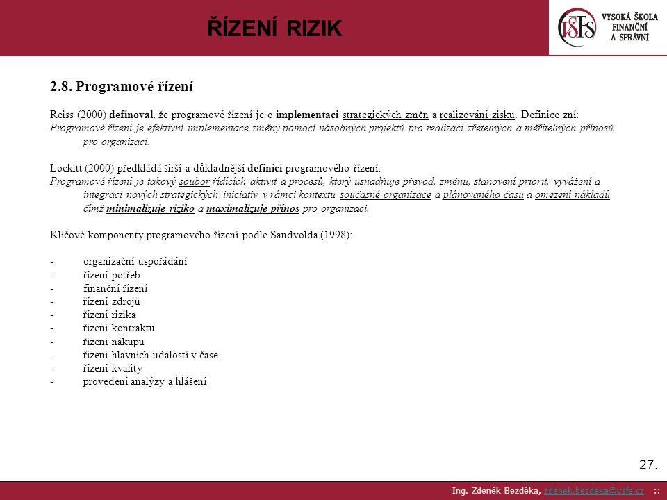 ŘÍZENÍ RIZIK 2.8. Programové řízení 27.