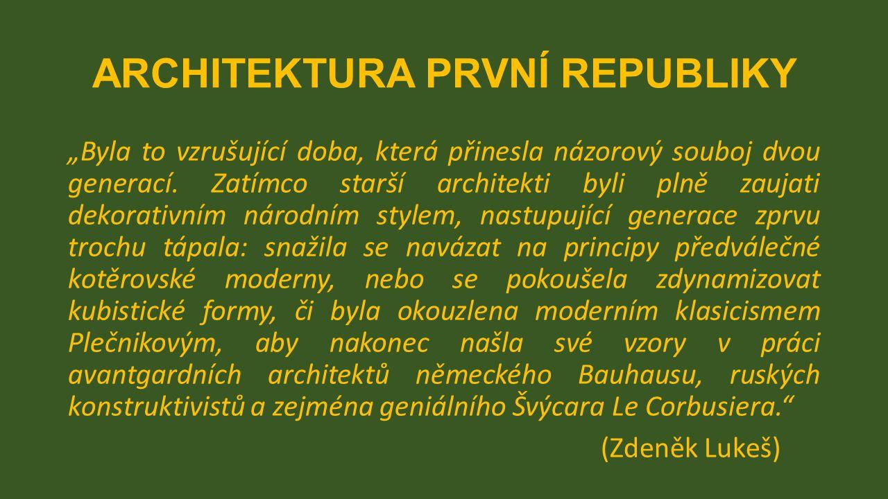 ARCHITEKTURA PRVNÍ REPUBLIKY