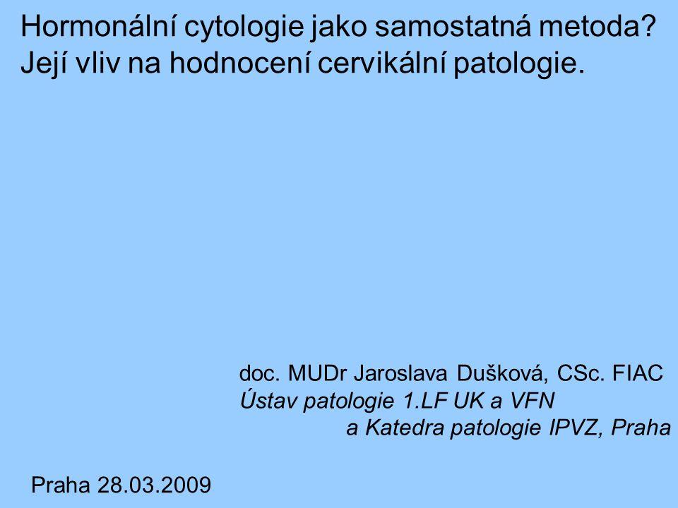 Hormonální cytologie jako samostatná metoda