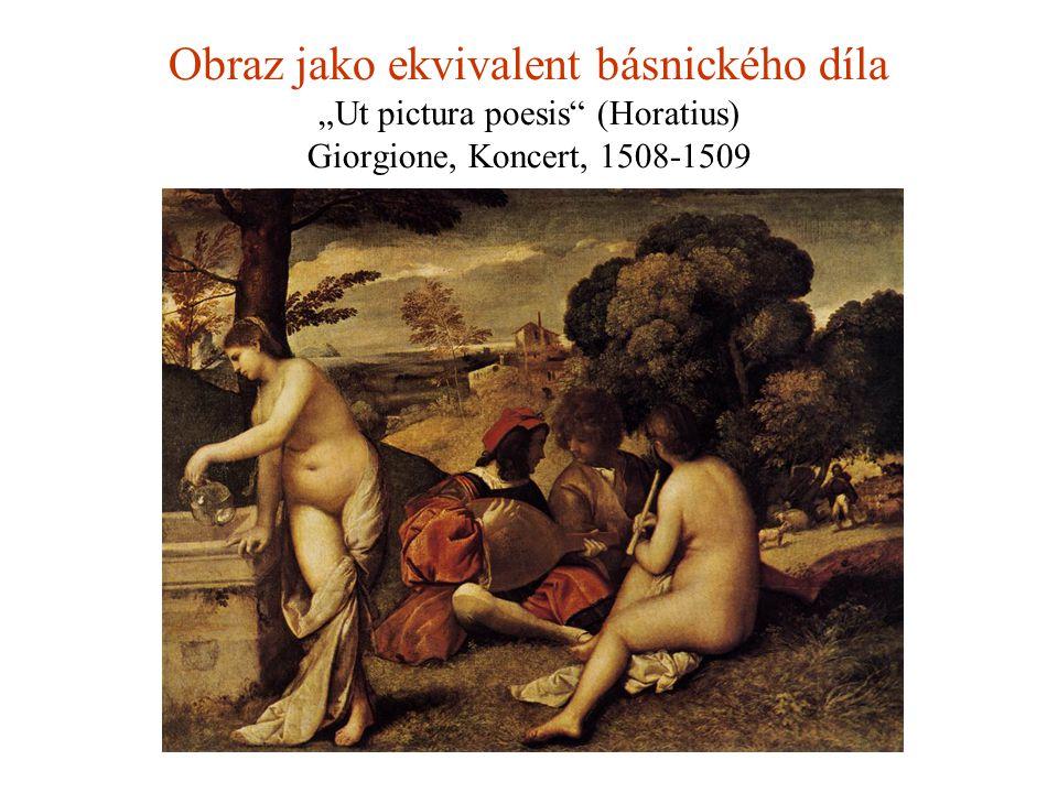 "Obraz jako ekvivalent básnického díla ""Ut pictura poesis (Horatius) Giorgione, Koncert, 1508-1509"
