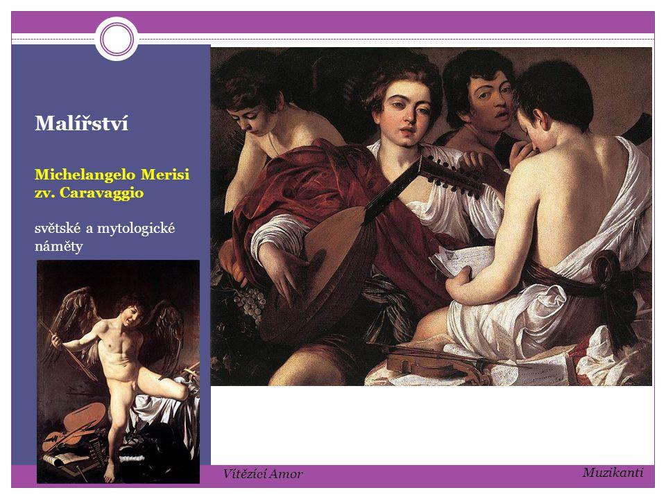 Malířství Michelangelo Merisi zv. Caravaggio