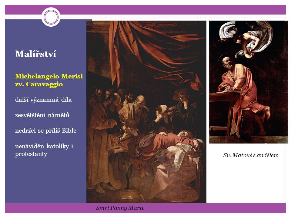 Malířství Michelangelo Merisi zv. Caravaggio další významná díla
