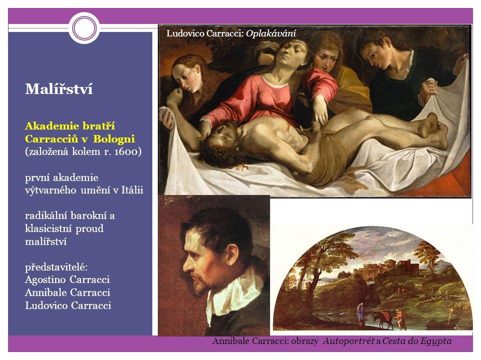 Malířství Akademie bratří Carracciů v Bologni (založená kolem r. 1600)