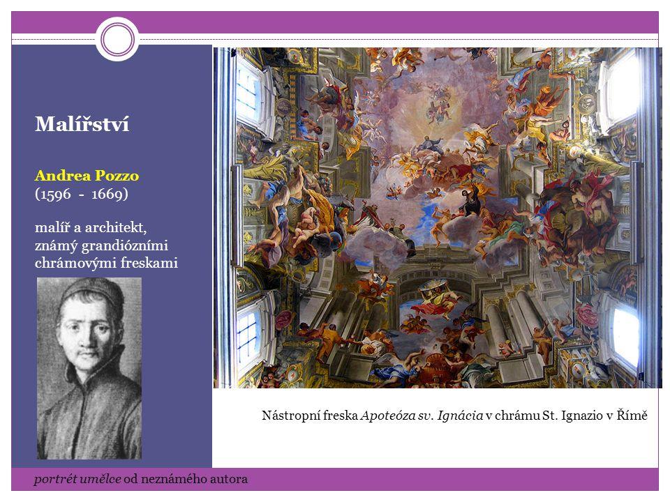 Malířství Andrea Pozzo (1596 - 1669)