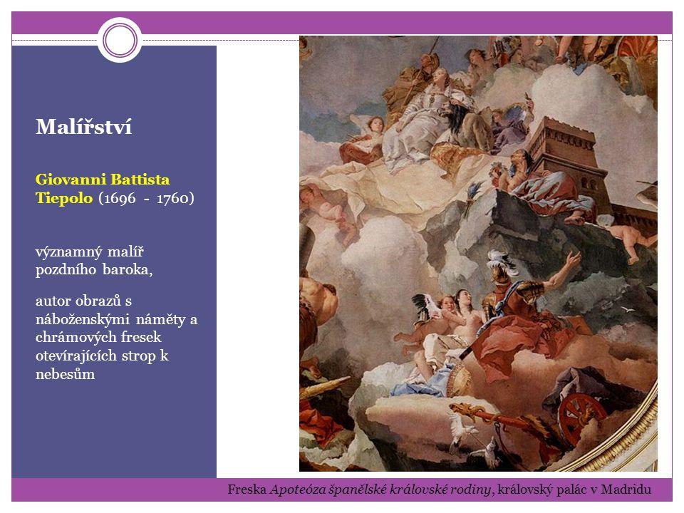 Malířství Giovanni Battista Tiepolo (1696 - 1760)