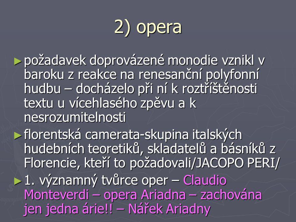 2) opera
