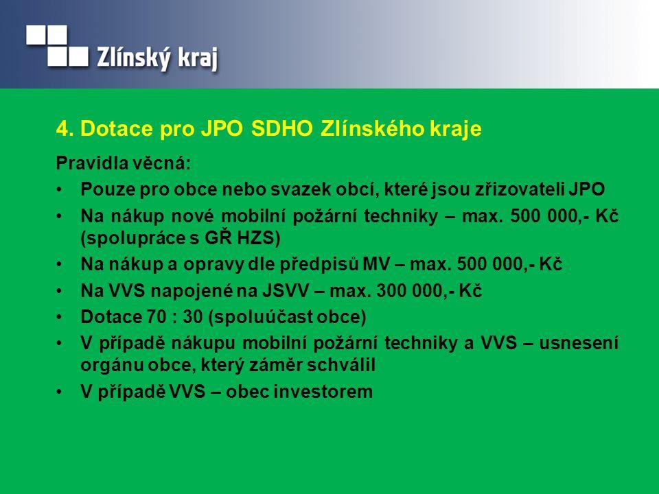4. Dotace pro JPO SDHO Zlínského kraje