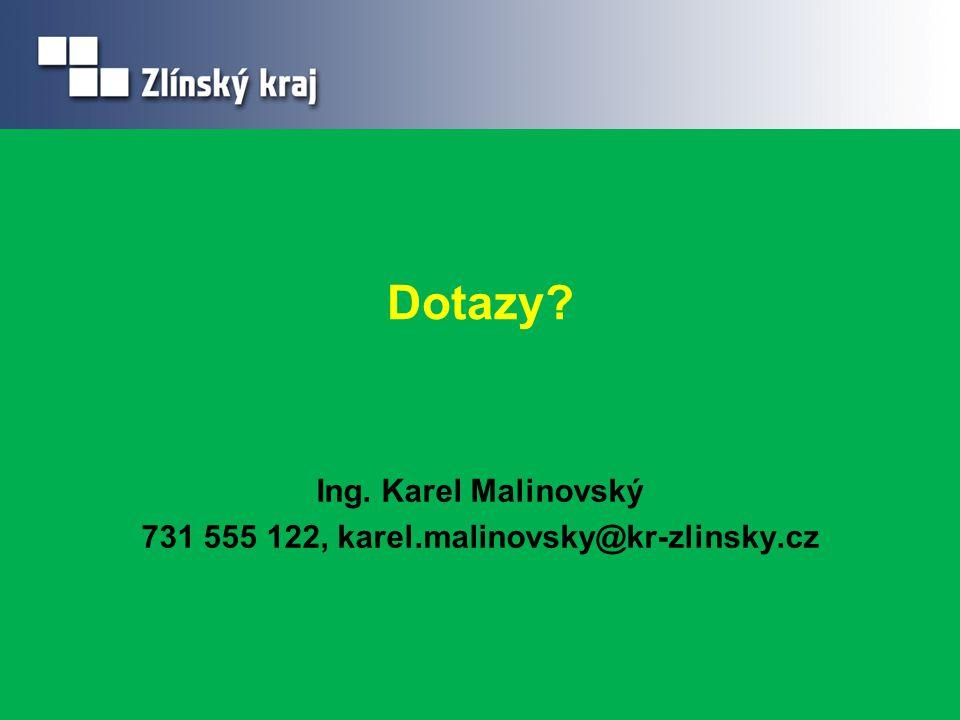 Ing. Karel Malinovský 731 555 122, karel.malinovsky@kr-zlinsky.cz