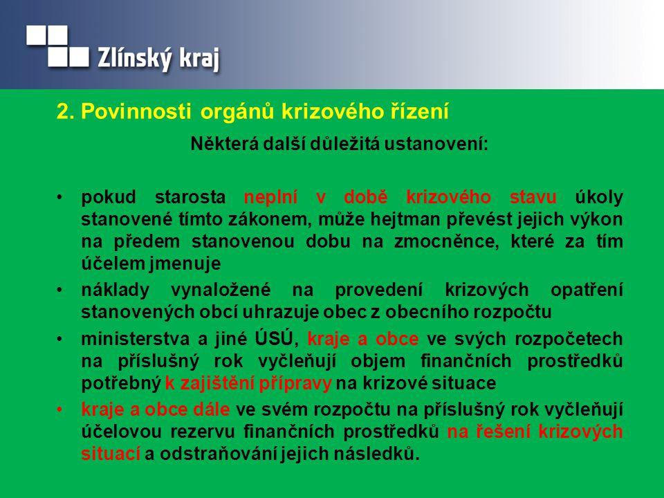 2. Povinnosti orgánů krizového řízení