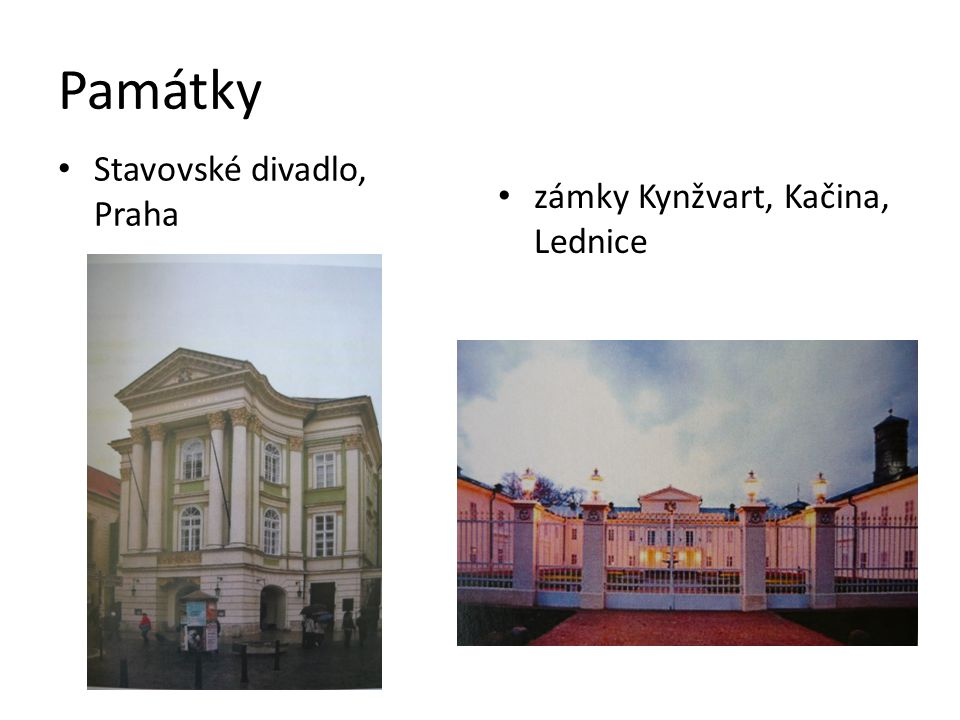 Památky Stavovské divadlo, Praha zámky Kynžvart, Kačina, Lednice