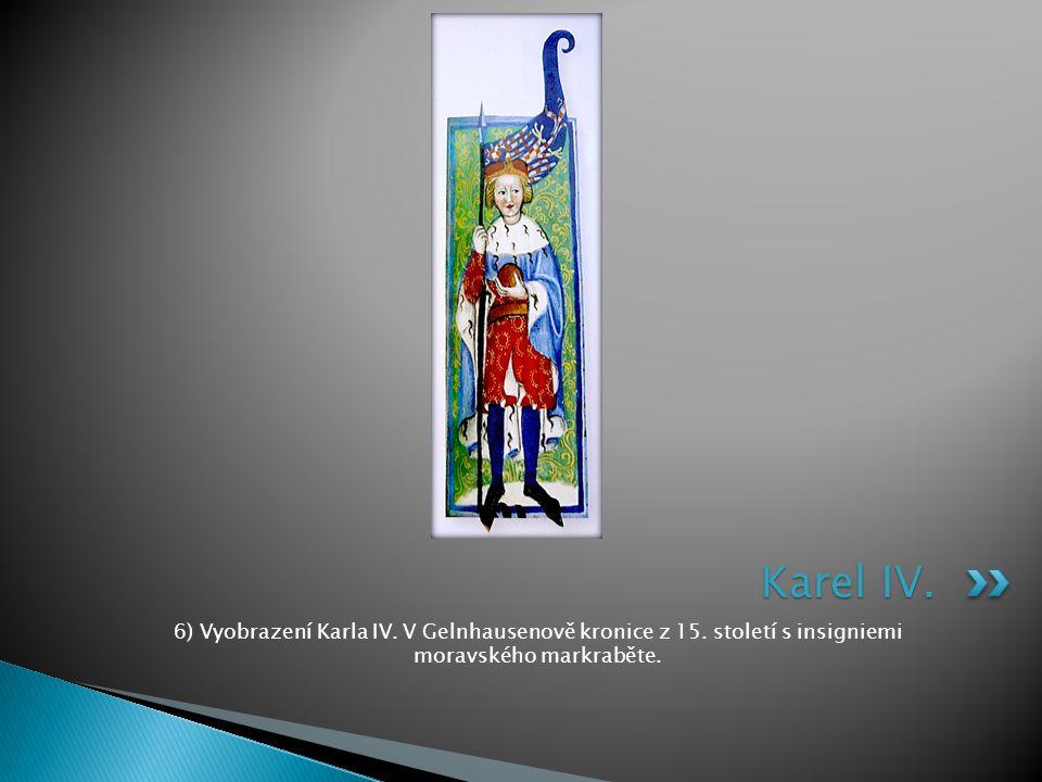 Karel IV. 6) Vyobrazení Karla IV. V Gelnhausenově kronice z 15.