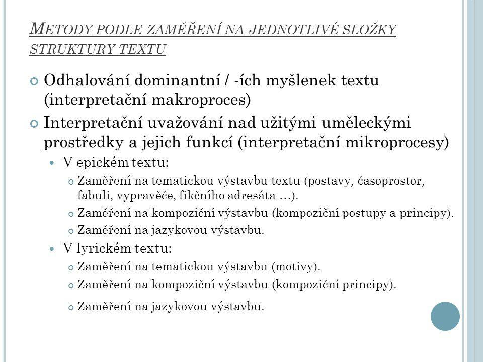 Metody podle zaměření na jednotlivé složky struktury textu