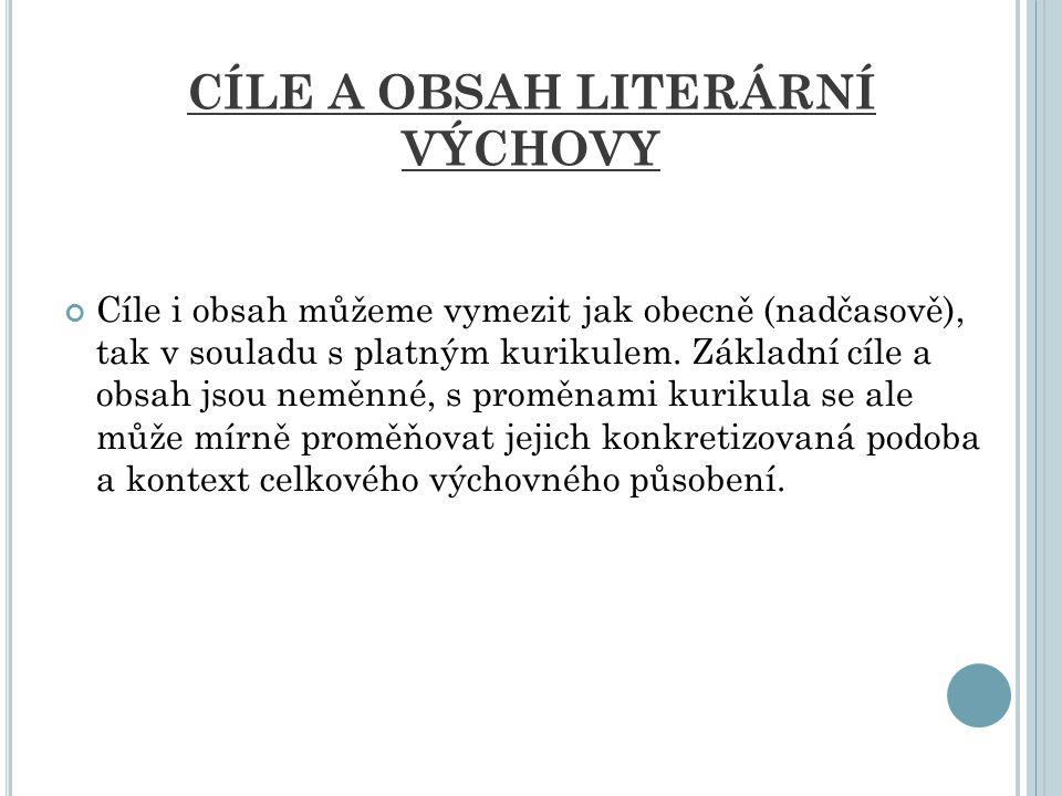 CÍLE A OBSAH LITERÁRNÍ VÝCHOVY