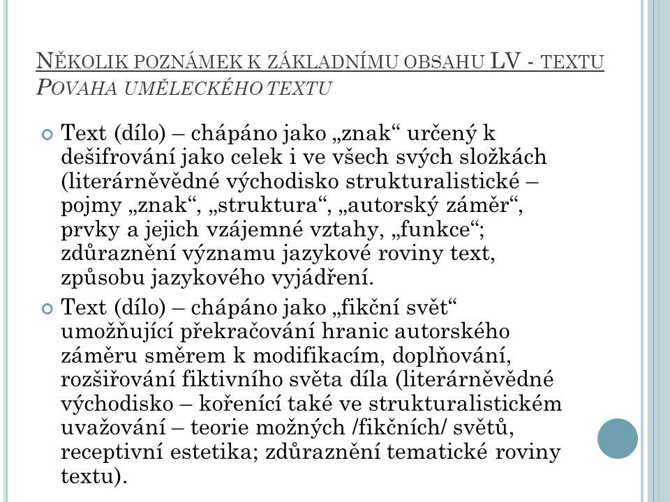 Několik poznámek k základnímu obsahu LV - textu Povaha uměleckého textu