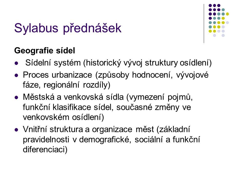 Sylabus přednášek Geografie sídel