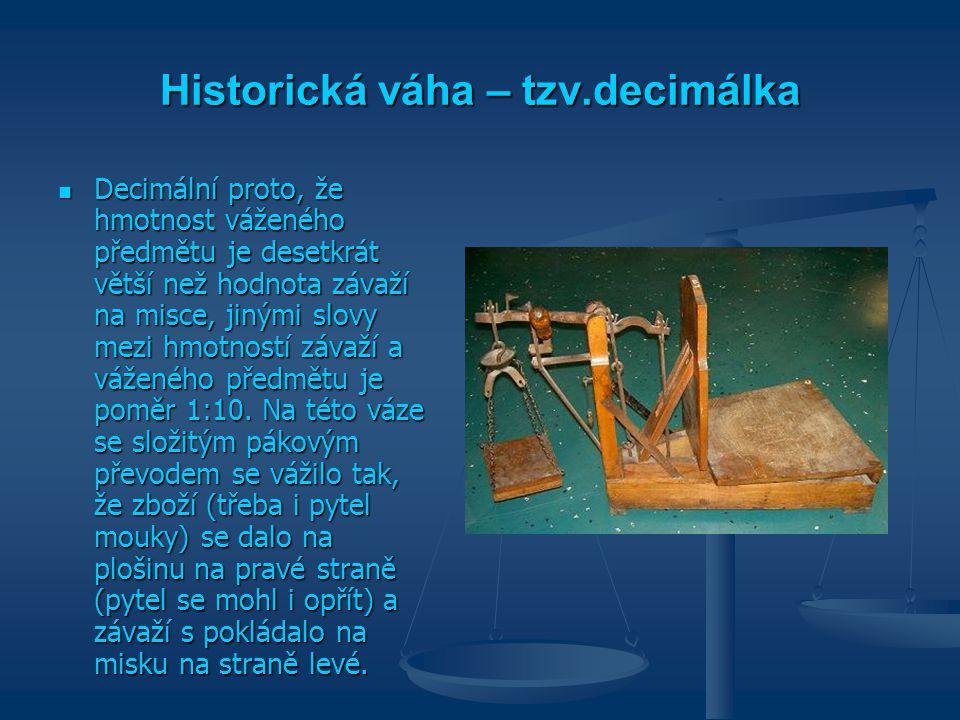 Historická váha – tzv.decimálka