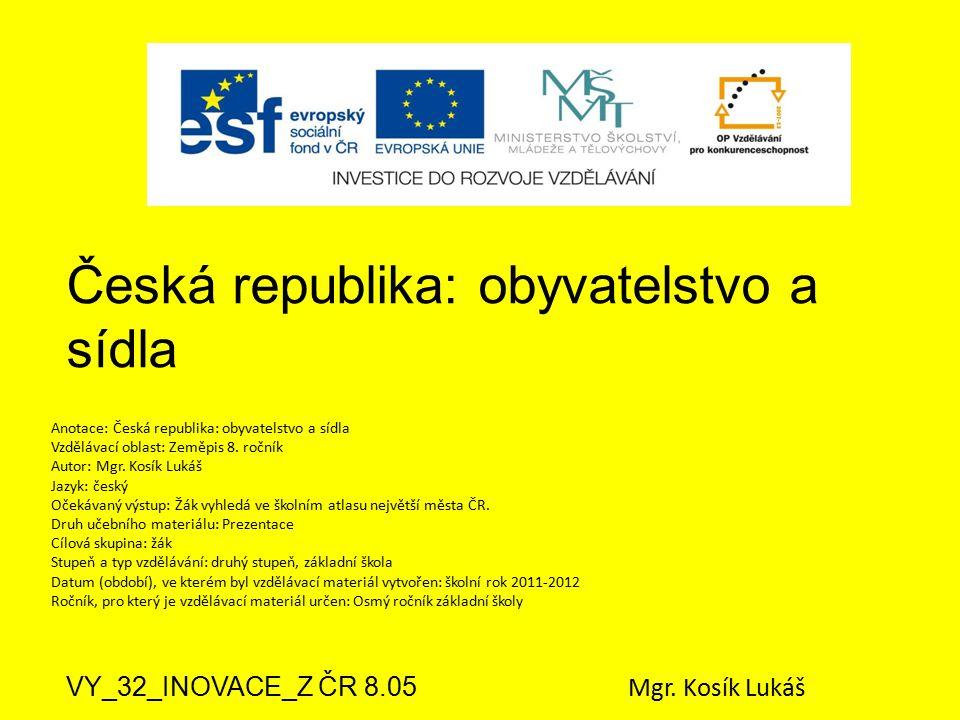 Česká republika: obyvatelstvo a sídla
