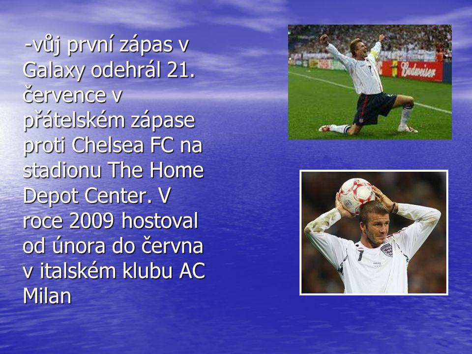-vůj první zápas v Galaxy odehrál 21