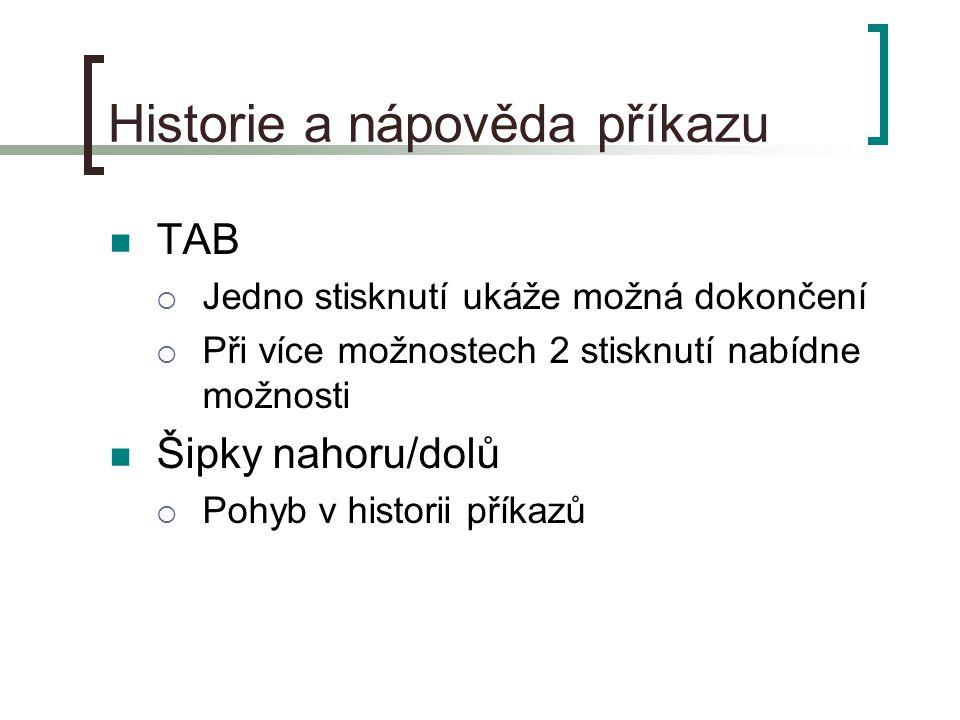 Historie a nápověda příkazu