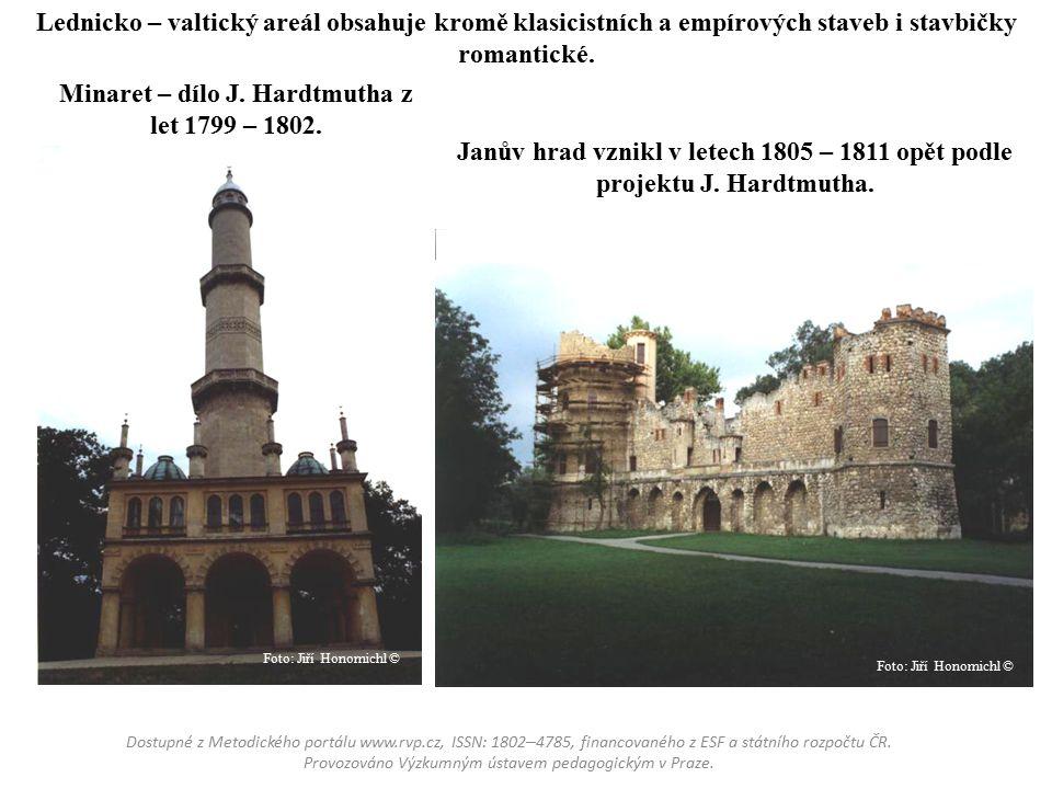 Minaret – dílo J. Hardtmutha z let 1799 – 1802.