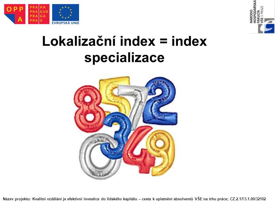 Lokalizační index = index specializace
