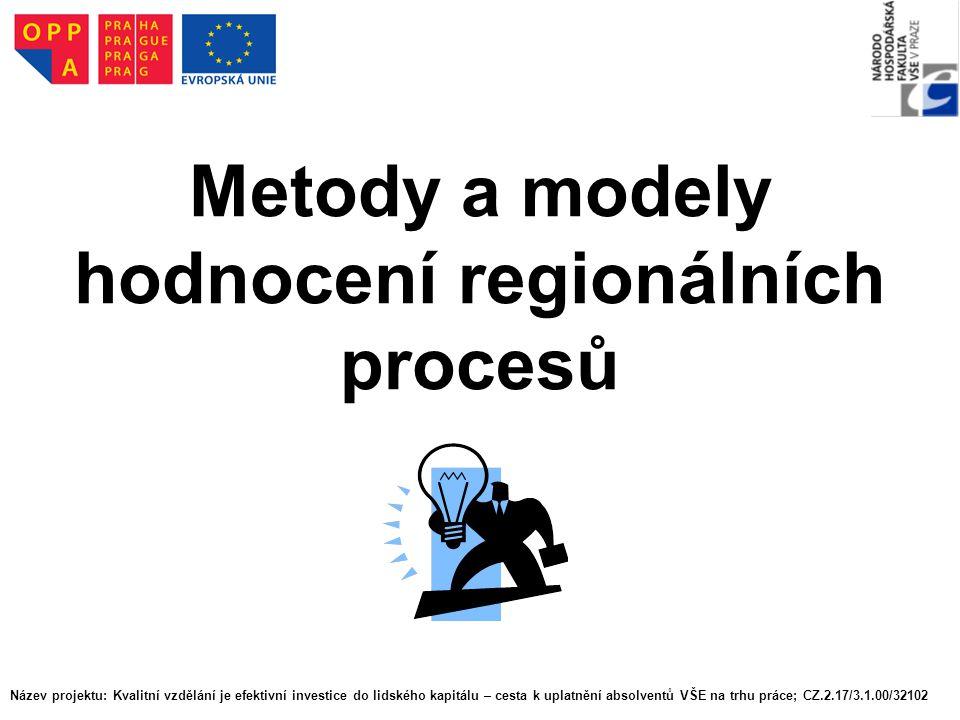 Metody a modely hodnocení regionálních procesů