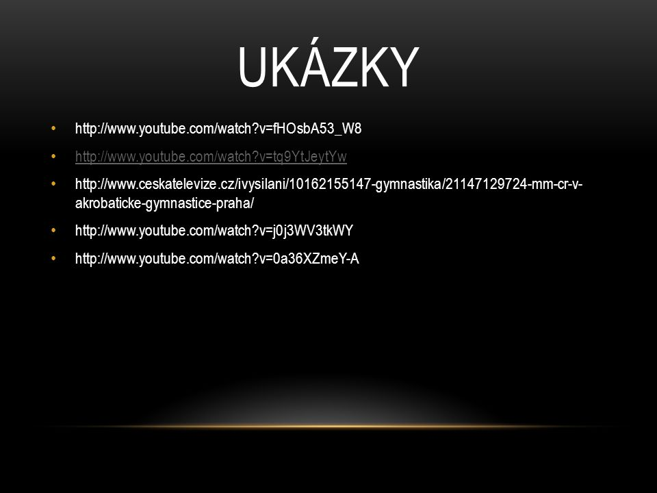 ukázky http://www.youtube.com/watch v=fHOsbA53_W8