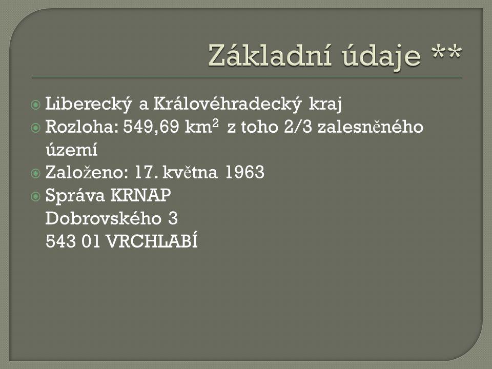 Základní údaje ** Liberecký a Královéhradecký kraj
