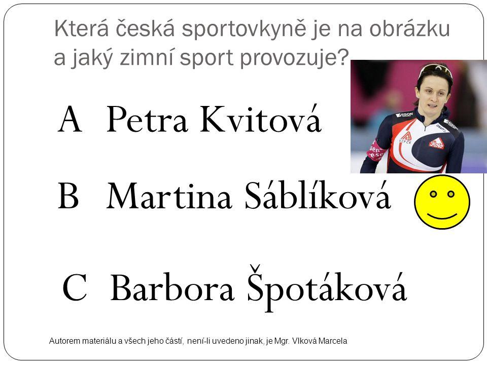 Která česká sportovkyně je na obrázku a jaký zimní sport provozuje
