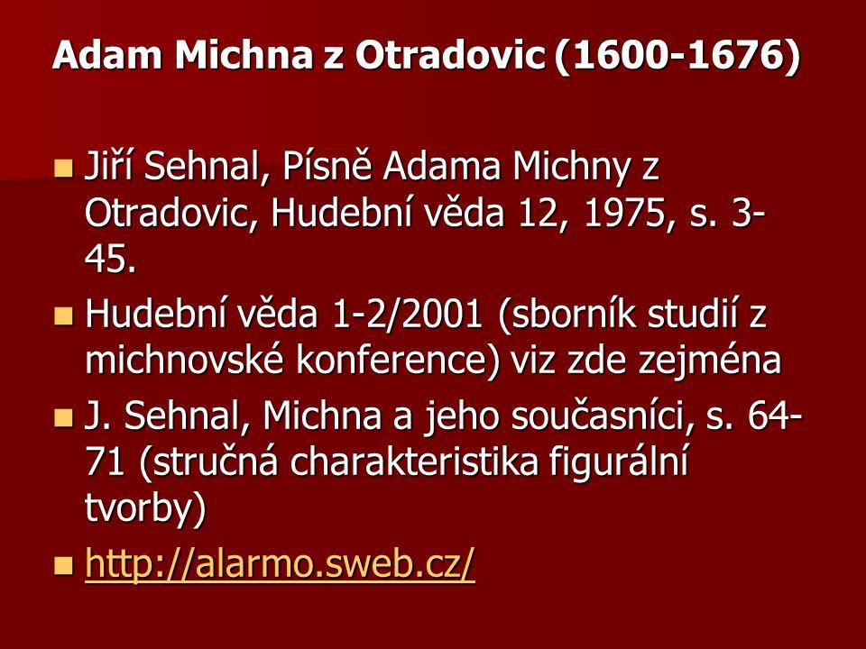 Adam Michna z Otradovic (1600-1676)