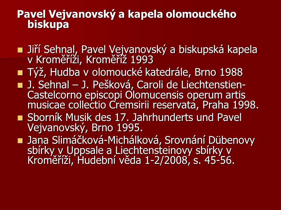 Pavel Vejvanovský a kapela olomouckého biskupa