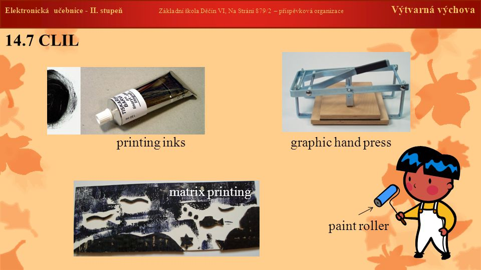 14.7 CLIL printing inks graphic hand press matrix printing
