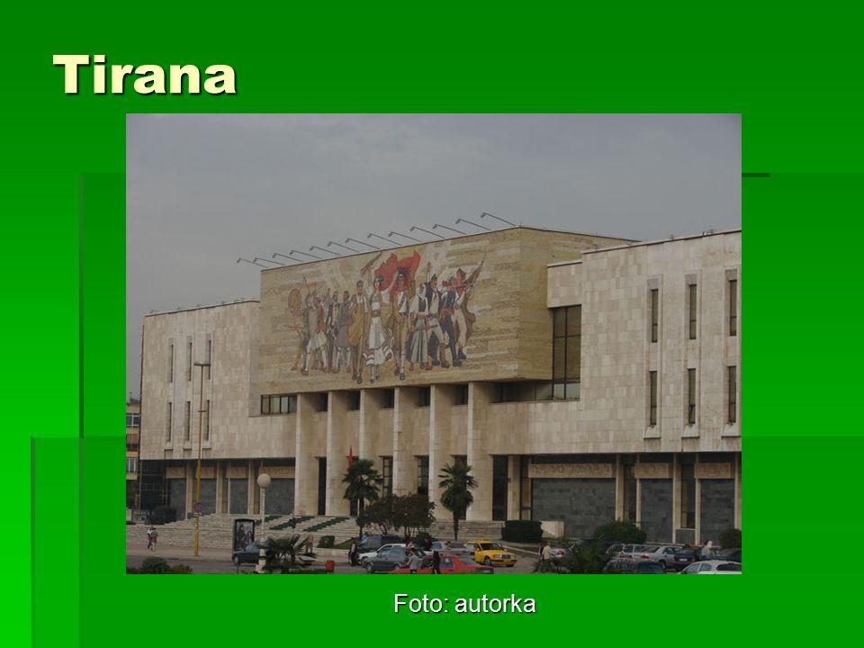 Tirana Foto: autorka
