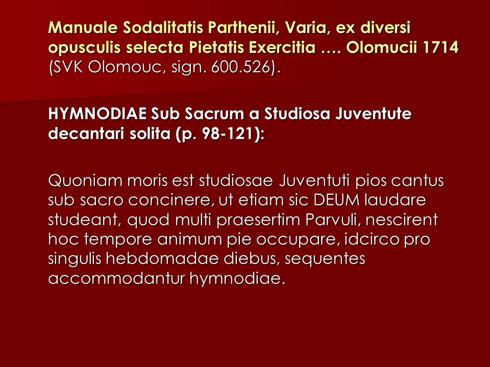 Manuale Sodalitatis Parthenii, Varia, ex diversi opusculis selecta Pietatis Exercitia ….