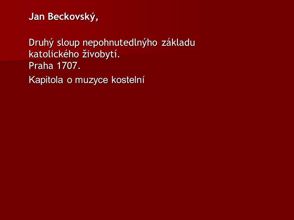Jan Beckovský, Druhý sloup nepohnutedlnýho základu katolického živobytí.