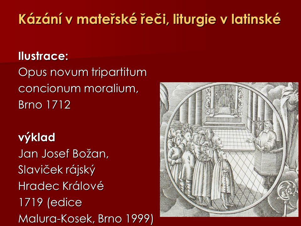 Kázání v mateřské řeči, liturgie v latinské