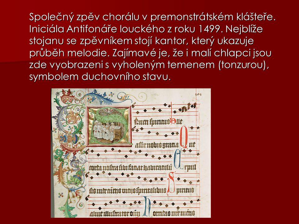 Společný zpěv chorálu v premonstrátském klášteře