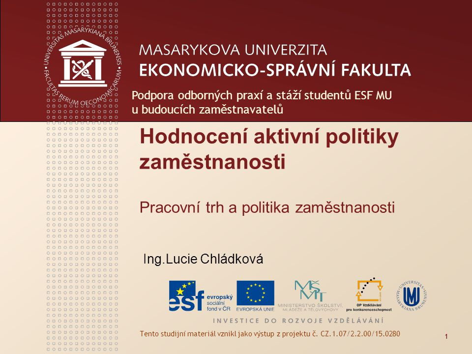 Podpora odborných praxí a stáží studentů ESF MU