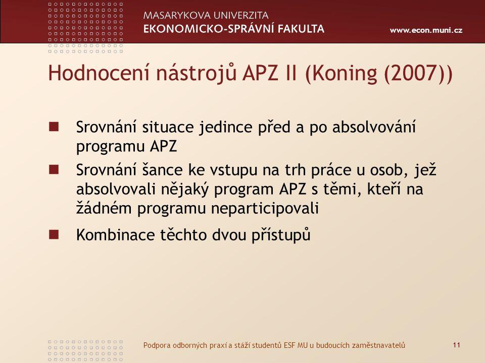 Hodnocení nástrojů APZ II (Koning (2007))