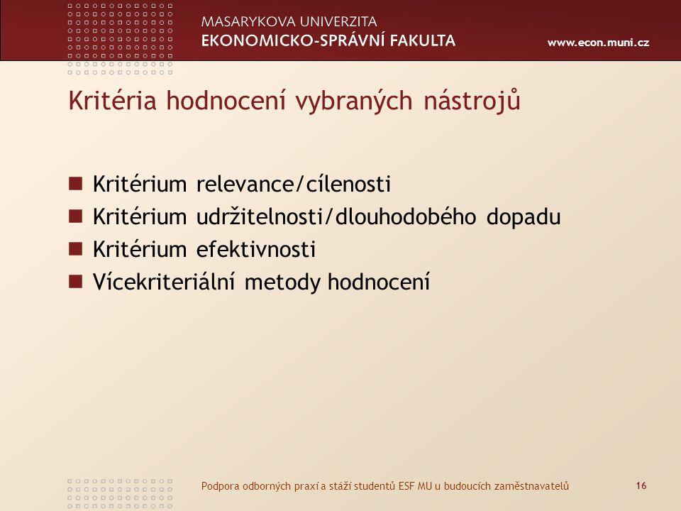 Kritéria hodnocení vybraných nástrojů