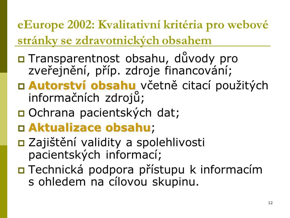 eEurope 2002: Kvalitativní kritéria pro webové stránky se zdravotnických obsahem