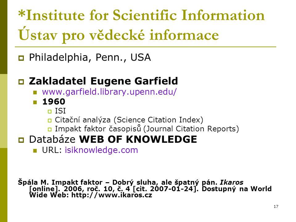 *Institute for Scientific Information Ústav pro vědecké informace