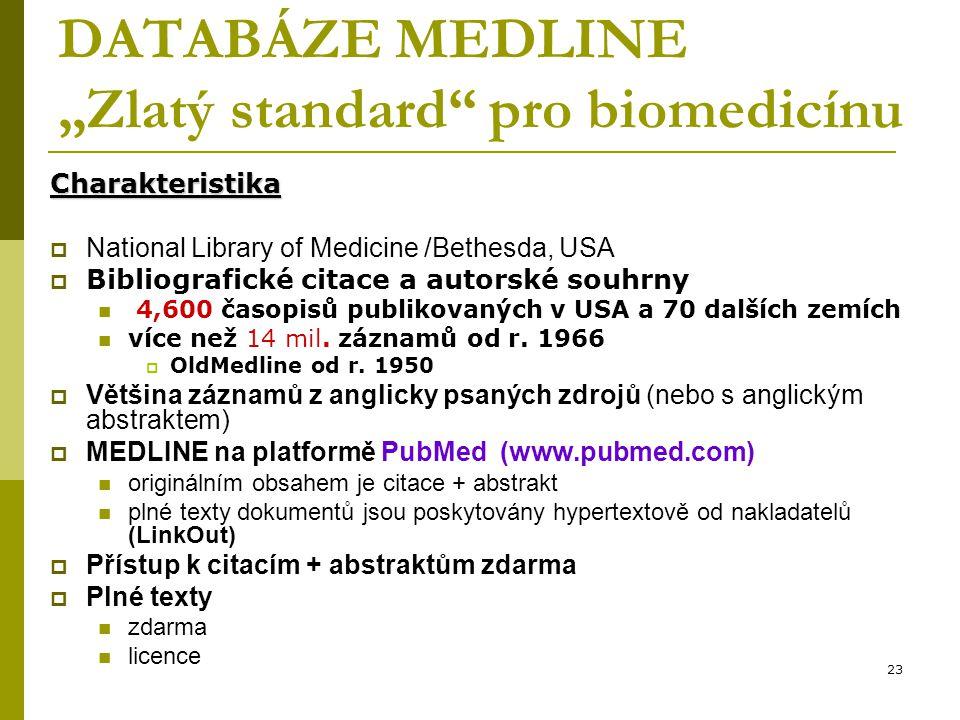 """DATABÁZE MEDLINE """"Zlatý standard pro biomedicínu"""